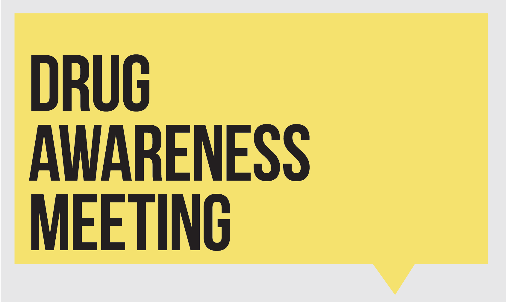 Drug Awareness Meeting - Nov 10